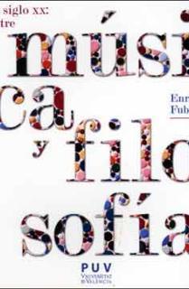 El siglo XX: entre música y filosofía, 2a ed.