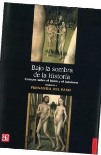 BAJO LA SOMBRA DE LA HISTORIA I
