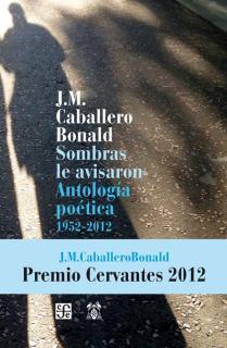 SOMBRAS LE AVISARON/ANTOLOGIA POETICA