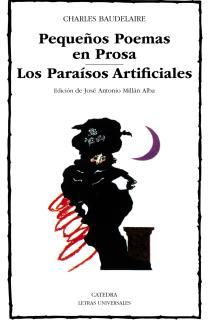Pequeños Poemas en Prosa; Los Paraísos Artificiales