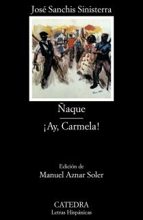 Ñaque; ¡Ay, Carmela!