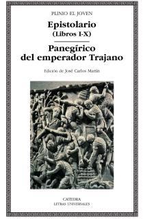 Epistolario (Libros I-X); Panegírico del emperador Trajano