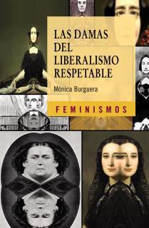 Las damas del liberalismo respetable
