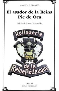 El asador de la Reina Pie de Oca