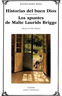 HISTORIAS DEL BUEN DIOS/LOS APUNTES DE MALTE LAURIDS BRIDGE