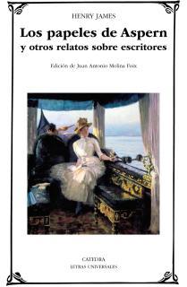 Los papeles de Aspern y otros relatos sobre escritores