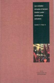 Las verdades nómadas & General Intellect, poder constituyente, comunismo