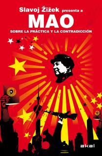 Mao. Sobre la práctica y la contradicción