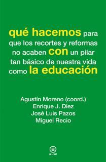 Qué hacemos con la educación