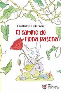 El camino de Fiona Ratona