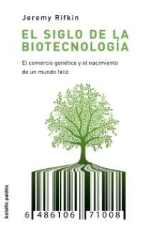 El siglo de la biotecnología