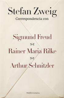 Correspondencia con Sigmund Freud, Rainer Maria Rilke y Arthur Schnitzler