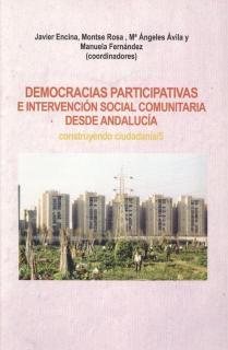DEMOCRACIAS PARTICIPATIVAS E INTERVENCION SOCIAL COMUNITARIA DESDE ANDALUCIA