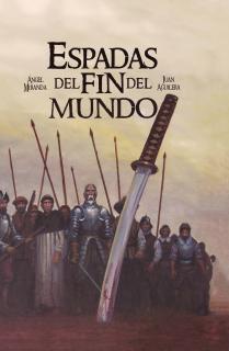 Espadas del fin del mundo