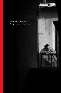 Fernando Múgica. Pamplona concreta