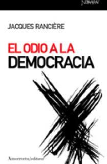 El odio a la democracia