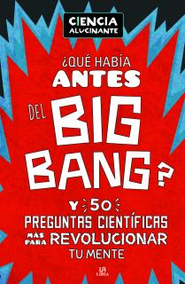 ¿Qué Había Antes del Big Bang?