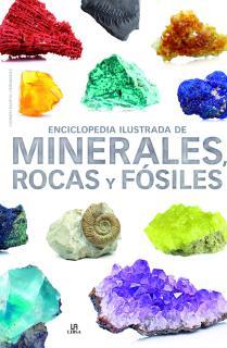 Enciclopedia Ilustrada de Minerales, Rocas y Fósiles