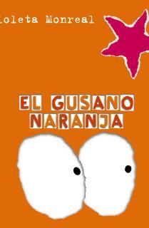 El gusano naranja