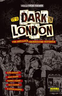 IT'S DARK IN LONDON: UNA ANTOLOGÍA UNDERGROUND BRITÁNICA