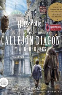 HARRY POTTER: LA GUÍA POP-UP DEL CALLEJO DIAGON Y ALREDEDORES