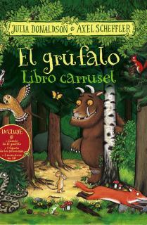 El grúfalo. Libro carrusel