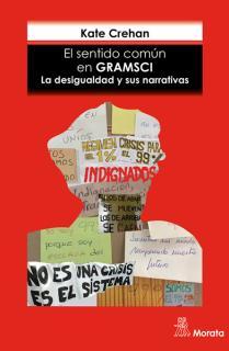 El sentido común en Gramsci. La desigualdad y sus narrativas