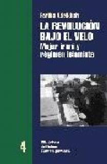 REVOLUCION BAJO EL VELO, LA