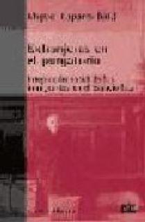 EXTRANJEROS EN EL PURGATORIO