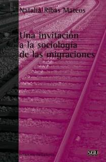 UNA INVITACION A LA SOCIOLOGIA DE LAS MIGRACIONES