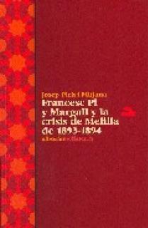 FRANCESC PI Y MARGALL Y LA CRISIS DE MELILLA 1893-