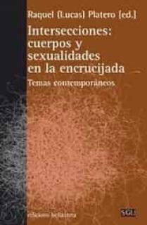 INTERSECCIONES: CUERPOS Y SEXUALIDADES EN LA ENCRUCIJADA