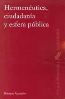 HERMENEUTICA, CIUDADANIA Y ESFERA PUBLICA