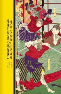 Genealogía y transformación de la cultura bushi en Japón