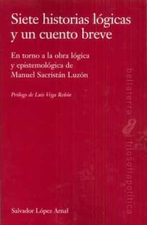 SIETE HISTORIAS LÓGICAS Y UN CUENTO BREVE