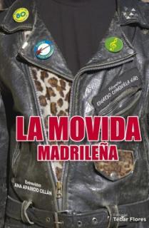 La Movida Madrileña