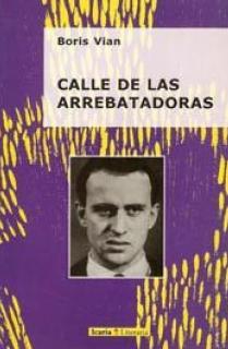 CALLE DE LAS ARREBATADORAS