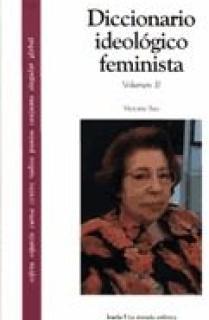 Diccionario ideológico feminista II