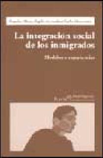 INTEGRACION SOCIAL DE LOS INMIGRADOS,LA