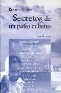 SECRETOS DE UN PATIO CUBANO