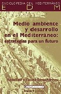 MEDIO AMBIENTE Y DESARROLLO EN EL MEDITERRANE