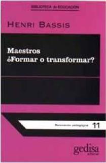Maestros ¿formar o transformar?