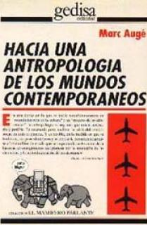 Hacia una antropología de los mundos contemporáneos