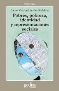 Pobres, pobreza, identidad y representaciones sociales