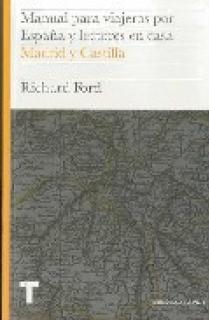 Manual para viajeros por España y lectores en casa Vol.III
