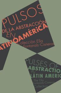Pulsos de la abstracción en latinoamérica