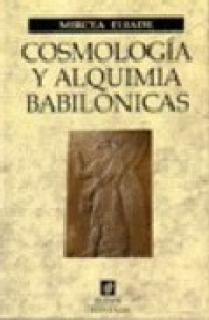 COSMOLOGIA Y ALQUIMIA BABILONI