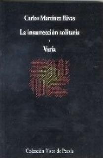 La insurrección solitaria y Varia