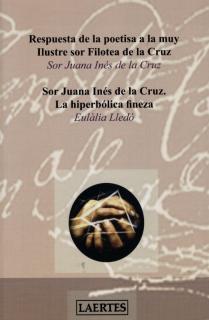 Respuesta de la poetisa a la muy Ilustre sor Filotea de la Cruz