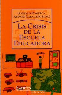 La crisis de la escuela educadora